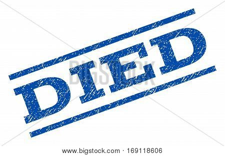 Died watermark stamp. Text caption between parallel lines with grunge design style. Rotated rubber seal stamp with scratched texture. Vector blue ink imprint on a white background.