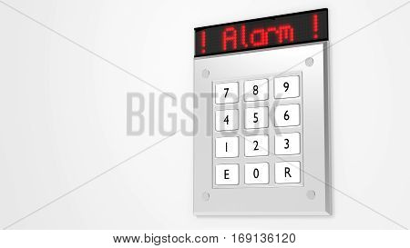 Silver number keypad on a wall with a red led display on top showing the word alarm 3D illustration