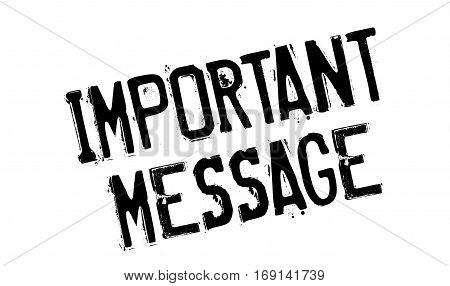 Important Message rubber stamp. Grunge design with dust scratches. Effects can be easily removed for a clean, crisp look. Color is easily changed.