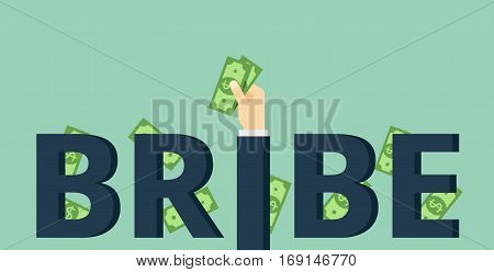 Corruption concept illustration with bribe inscription. Hand puts bribe.
