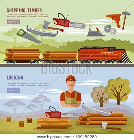 Logging industry banner. Woodcutter deforestation preparation of firewood power-saw bench transportation of logs by train
