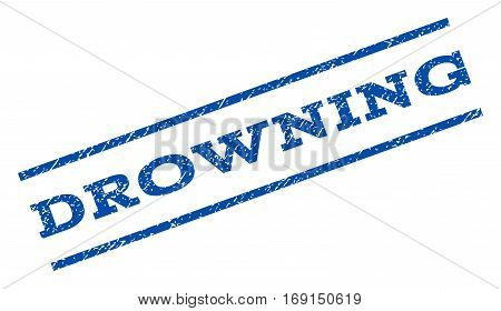 Drowning watermark stamp. Text caption between parallel lines with grunge design style. Rotated rubber seal stamp with unclean texture. Vector blue ink imprint on a white background.