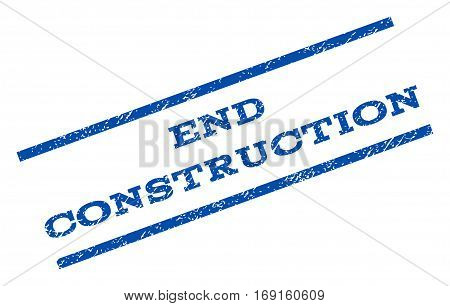 End Construction watermark stamp. Text tag between parallel lines with grunge design style. Rotated rubber seal stamp with scratched texture. Vector blue ink imprint on a white background.