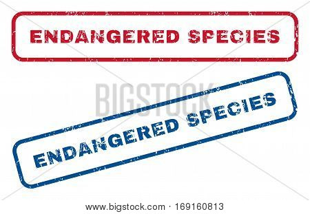 Endangered Species text rubber seal stamp watermarks. Vector style is blue and red ink tag inside rounded rectangular shape. Grunge design and unclean texture. Blue and red emblems.