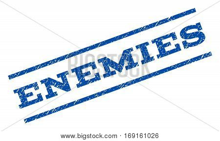 Enemies watermark stamp. Text tag between parallel lines with grunge design style. Rotated rubber seal stamp with unclean texture. Vector blue ink imprint on a white background.