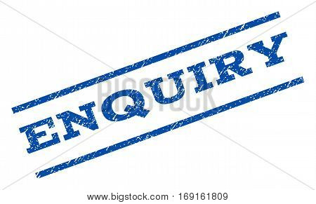 Enquiry watermark stamp. Text caption between parallel lines with grunge design style. Rotated rubber seal stamp with unclean texture. Vector blue ink imprint on a white background.