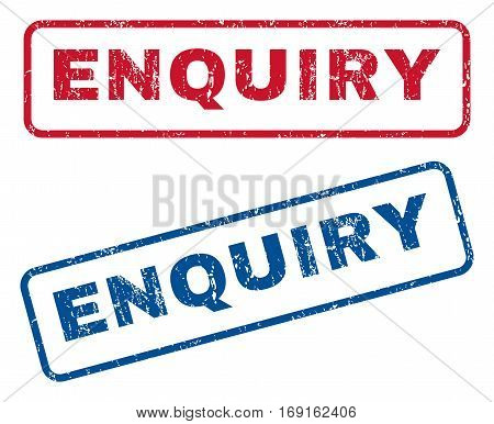 Enquiry text rubber seal stamp watermarks. Vector style is blue and red ink caption inside rounded rectangular shape. Grunge design and unclean texture. Blue and red emblems.