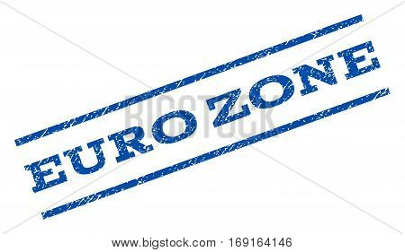 Euro Zone watermark stamp. Text tag between parallel lines with grunge design style. Rotated rubber seal stamp with dirty texture. Vector blue ink imprint on a white background.