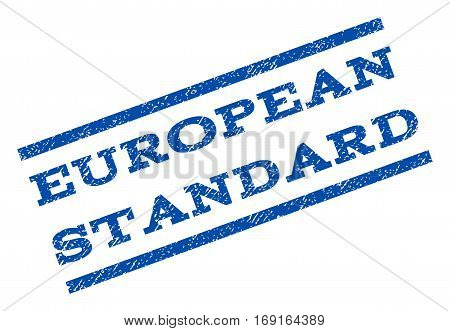 European Standard watermark stamp. Text tag between parallel lines with grunge design style. Rotated rubber seal stamp with unclean texture. Vector blue ink imprint on a white background.