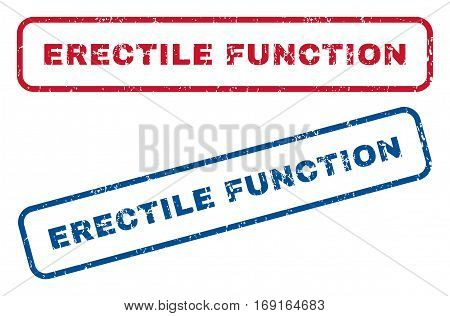 Erectile Function text rubber seal stamp watermarks. Vector style is blue and red ink tag inside rounded rectangular banner. Grunge design and scratched texture. Blue and red emblems.