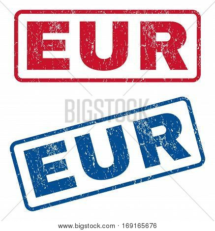 Eur text rubber seal stamp watermarks. Vector style is blue and red ink caption inside rounded rectangular shape. Grunge design and scratched texture. Blue and red signs.