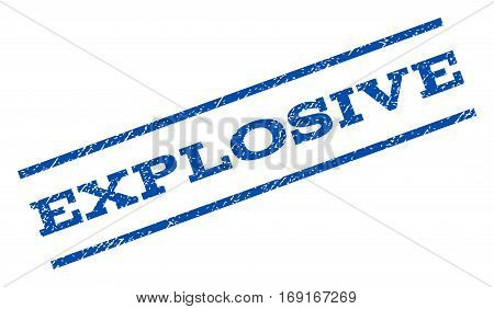 Explosive watermark stamp. Text tag between parallel lines with grunge design style. Rotated rubber seal stamp with dust texture. Vector blue ink imprint on a white background.