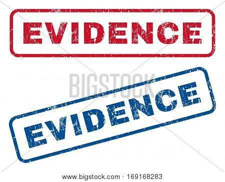 Evidence text rubber seal stamp watermarks. Vector style is blue and red ink caption inside rounded rectangular banner. Grunge design and scratched texture. Blue and red stickers.