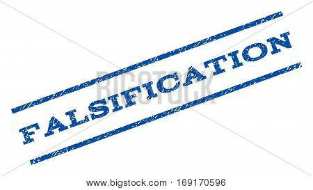 Falsification watermark stamp. Text caption between parallel lines with grunge design style. Rotated rubber seal stamp with dust texture. Vector blue ink imprint on a white background.