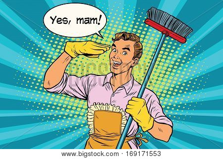 yes mam Husband and cleaning the house. Vintage pop art retro vector illustration. Professional cleaning