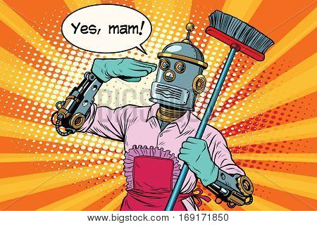 yes mam Robot and cleaning the house. Vintage pop art retro vector illustration. Professional cleaning