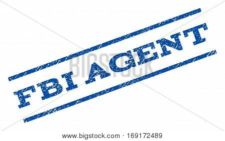 FBI Agent watermark stamp. Text tag between parallel lines with grunge design style. Rotated rubber seal stamp with unclean texture. Vector blue ink imprint on a white background.