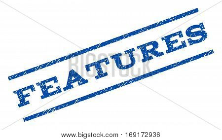 Features watermark stamp. Text tag between parallel lines with grunge design style. Rotated rubber seal stamp with dust texture. Vector blue ink imprint on a white background.