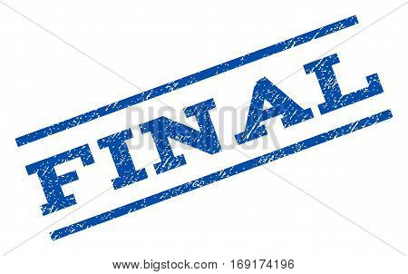Final watermark stamp. Text tag between parallel lines with grunge design style. Rotated rubber seal stamp with unclean texture. Vector blue ink imprint on a white background.