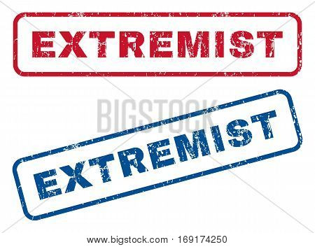 Extremist text rubber seal stamp watermarks. Vector style is blue and red ink tag inside rounded rectangular shape. Grunge design and dirty texture. Blue and red emblems.