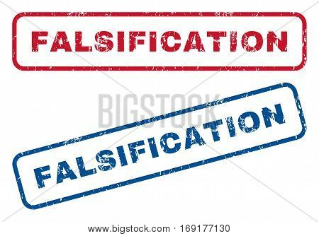Falsification text rubber seal stamp watermarks. Vector style is blue and red ink caption inside rounded rectangular shape. Grunge design and unclean texture. Blue and red emblems.