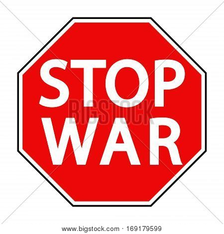 red octagonal stop sign war sign asking to stop the war, the vector concept of peace in Syria and Ukraine