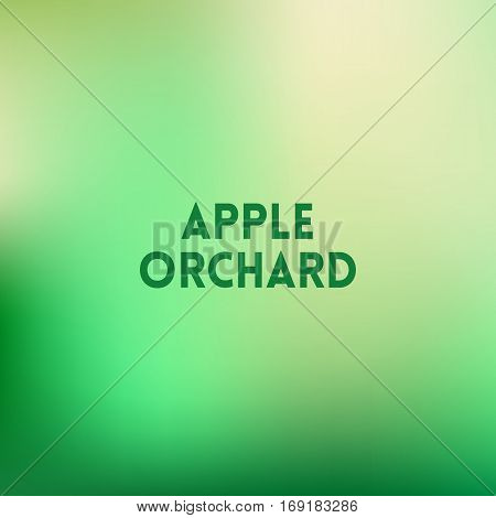 square blurred green trees spring background - wiith quote - apple orchard