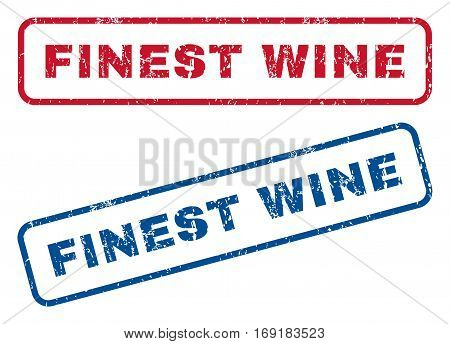 Finest Wine text rubber seal stamp watermarks. Vector style is blue and red ink tag inside rounded rectangular shape. Grunge design and dirty texture. Blue and red stickers.