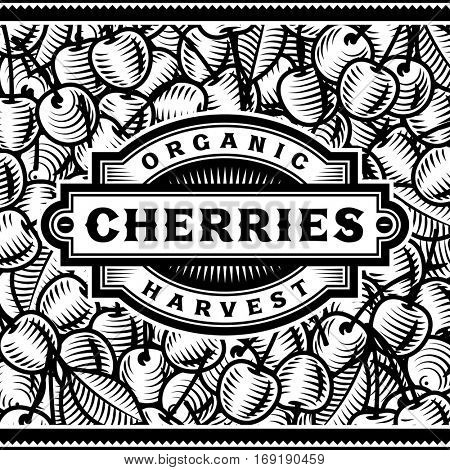 Retro Cherry Harvest Label Black And White. Editable vector illustration in woodcut style with clipping mask.