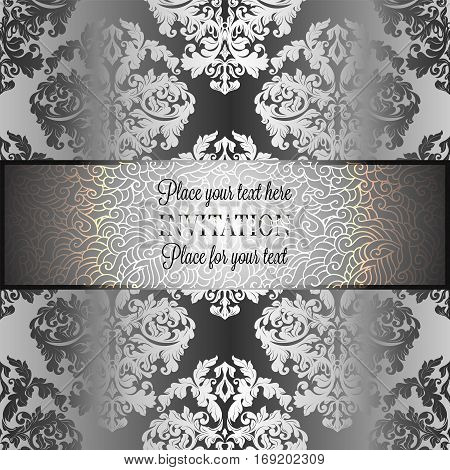 Baroque background with antique, luxury gray and metal silver vintage frame, victorian banner, damask floral wallpaper ornaments, invitation card, baroque style booklet, fashion pattern.
