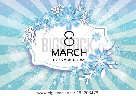 8 March. Happy Mother's Day. Blue Paper cut Floral Greeting card. Origami flower and leaves holiday background. Frame, space for text. Happy Women's Day. Vector illustration