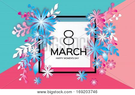 8 March. Happy Mother's Day. Pink Blue Paper cut Floral Greeting card. Origami flower and leaves holiday background. Square Frame, space for text. Happy Women's Day. Vector illustration
