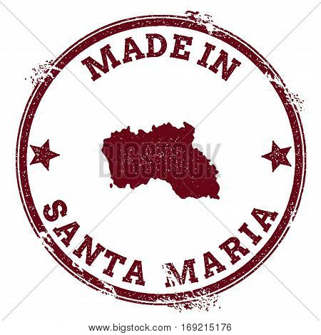 Santa Maria Island Seal. Vintage Island Map Sticker. Grunge Rubber Stamp With Made In Text And Map O