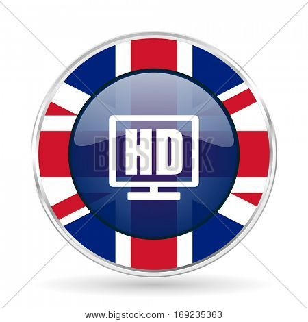 Hd display british design vector icon. Round silver metallic border button with Great Britain flag in eps 10.