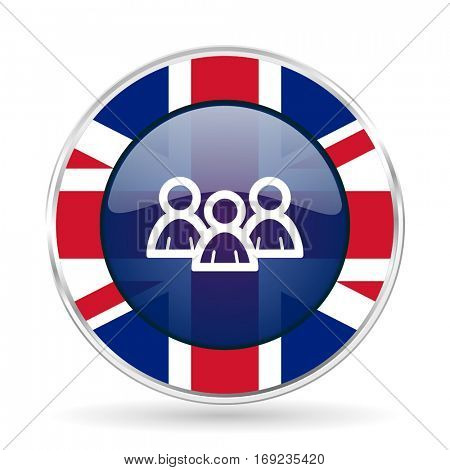 Forum british design vector icon. Round silver metallic border button with Great Britain flag in eps 10.