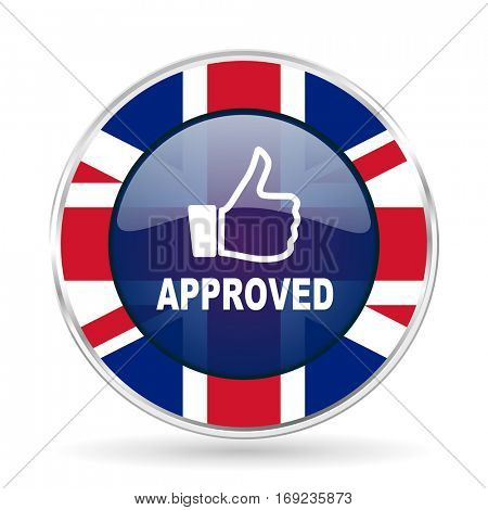 approved british design icon - round silver metallic border button with Great Britain flag