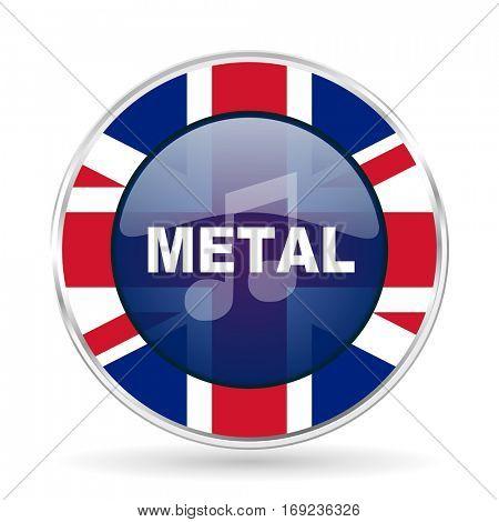 metal music british design icon - round silver metallic border button with Great Britain flag