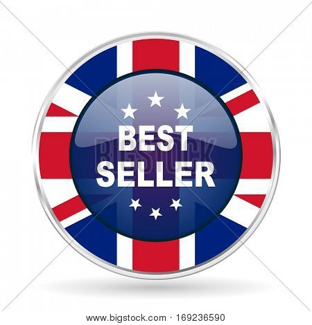 best seller british design icon - round silver metallic border button with Great Britain flag