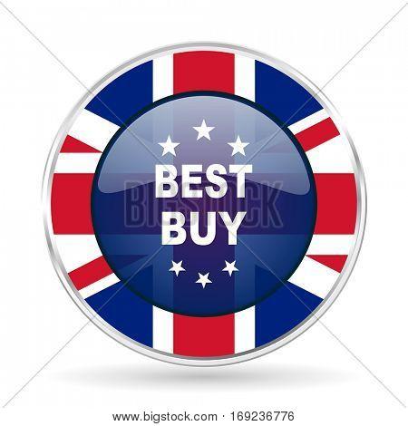 best buy british design icon - round silver metallic border button with Great Britain flag