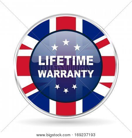 lifetime warranty british design icon - round silver metallic border button with Great Britain flag