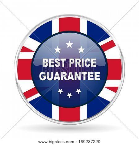 best price guarantee british design icon - round silver metallic border button with Great Britain flag