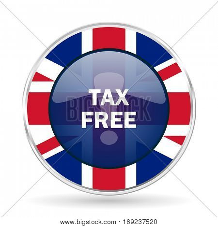 tax free british design icon - round silver metallic border button with Great Britain flag