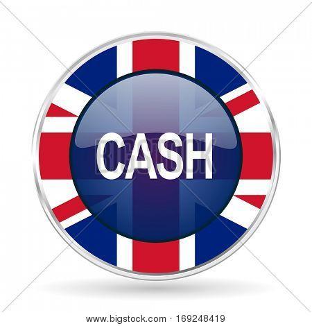 cash british design icon - round silver metallic border button with Great Britain flag.