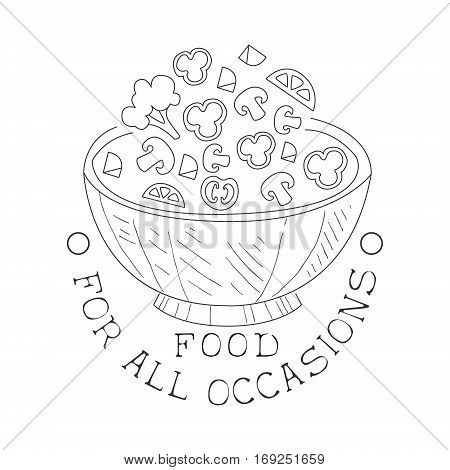 Best Catering Service Hand Drawn Black And White Sign With Salad Bowl Design Template With Calligraphic Text. Promotion Ad For Watering And Food Servicing Business In Monochrome Vector Sketch Style.