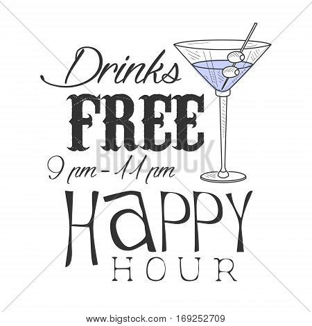 Bar Happy Hour Promotion Sign Design Template Hand Drawn Hipster Sketch With Martini Cocktail Glass. Cool Illustration With Advertisement Elements For The Cafe Free Drinking Time.