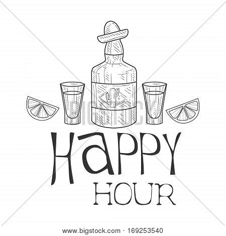 Bar Happy Hour Promotion Sign Design Template Hand Drawn Hipster Sketch With Tequila Bottle And Shot Glasses. Cool Illustration With Advertisement Elements For The Cafe Free Drinking Time.