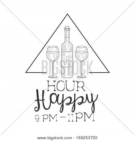 Bar Happy Hour Promotion Sign Design Template Hand Drawn Hipster Sketch With Bottle Of Wine And Two Glasses. Cool Illustration With Advertisement Elements For The Cafe Free Drinking Time.