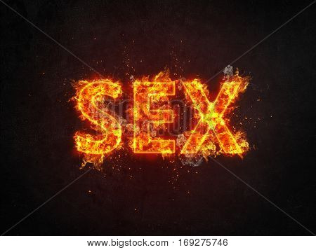 Red hot fiery Sex sign or poster with blazing letters engulfed in orange flames over a dark background with showers of sparks and copy space