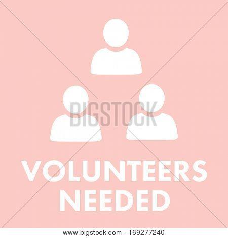 Volunteers needed against light pink
