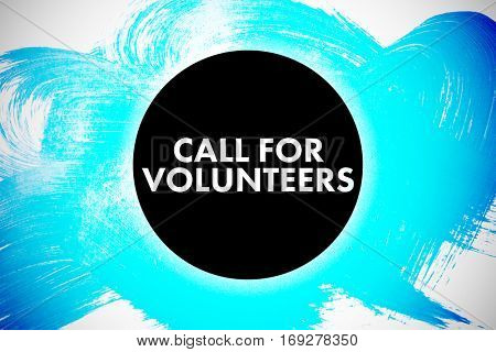 Call for volunteers against white background with vignette